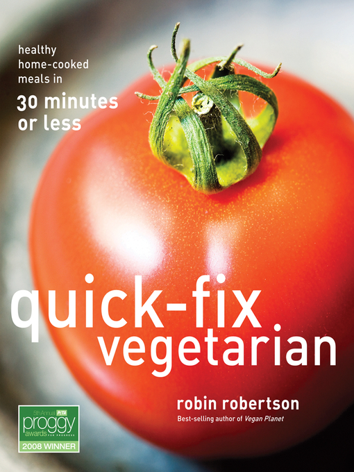 Title details for Quick-Fix Vegetarian by Robin Robertson - Available