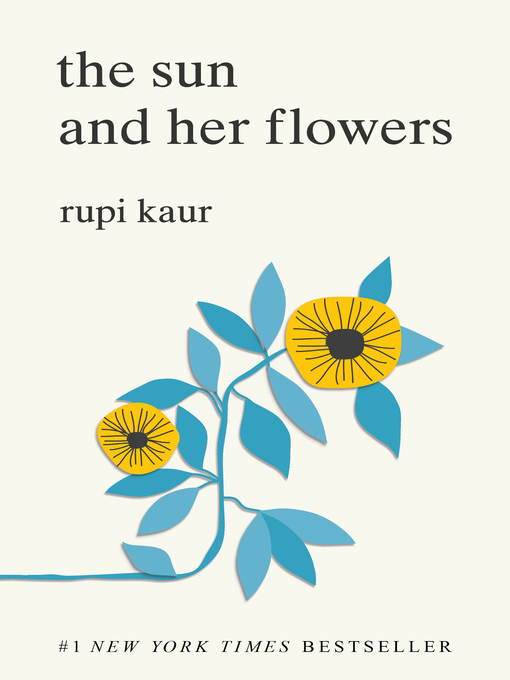Title details for The Sun and Her Flowers by Rupi Kaur - Available