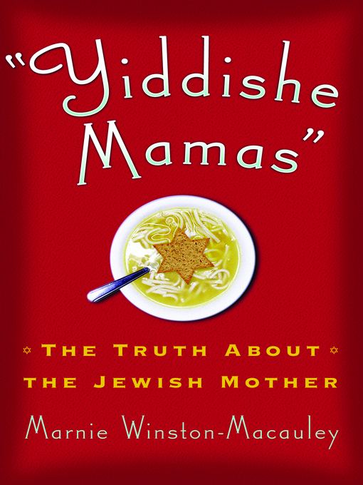 Title details for Yiddishe Mamas by Marnie Winston-Macauley - Available