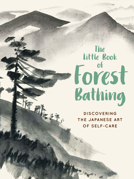 Title details for The Little Book of Forest Bathing by Andrews McMeel Publishing - Wait list
