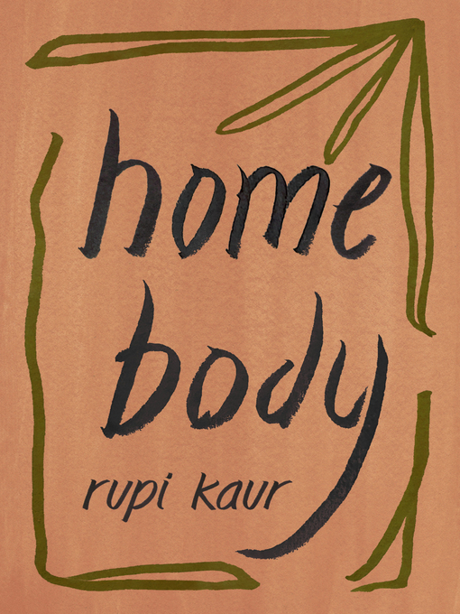 Title details for Home Body by Rupi Kaur - Available