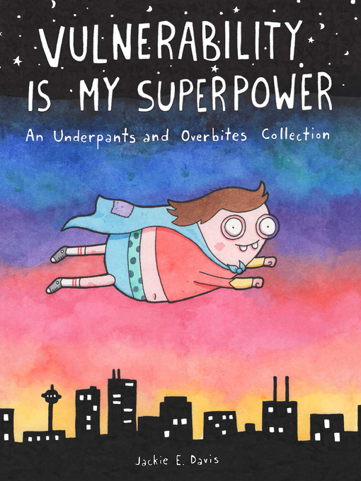 Title details for Vulnerability Is My Superpower by Jackie Davis - Available