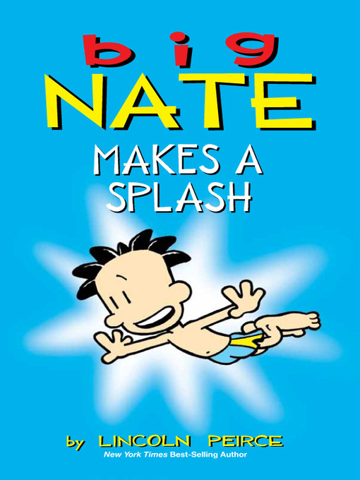 Cover of Big Nate Makes a Splash