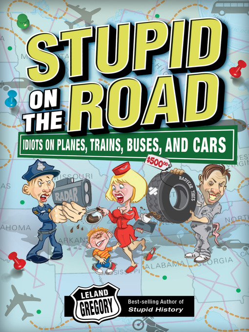 Title details for Stupid on the Road by Leland Gregory - Available