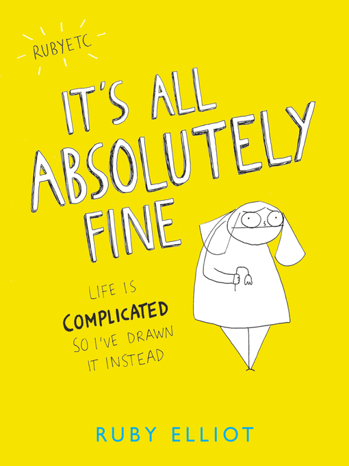 Title details for It's All Absolutely Fine by Ruby Elliot - Available