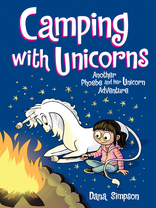 Title details for Camping with Unicorns by Dana Simpson - Available