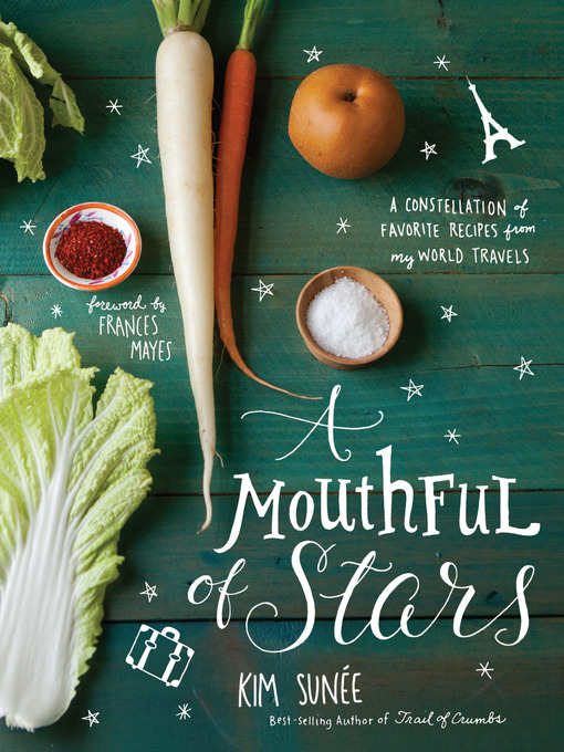 Title details for A Mouthful of Stars by Kim Sunee - Available