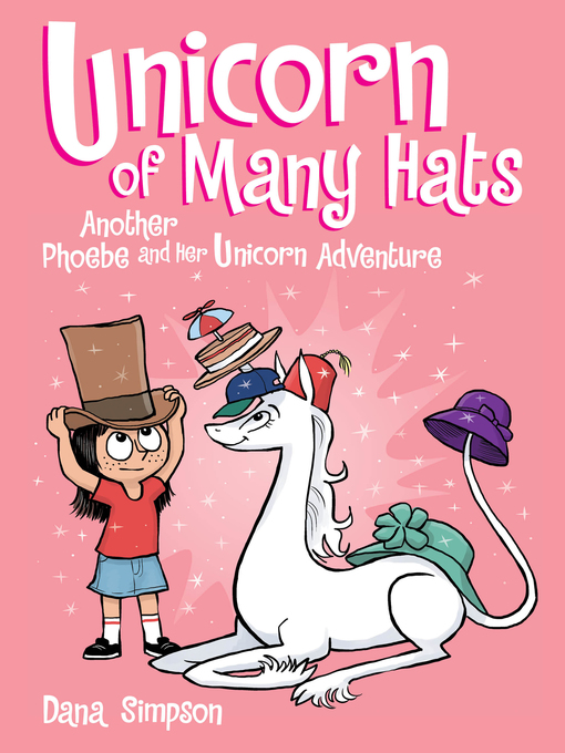 Title details for Unicorn of Many Hats by Dana Simpson - Available