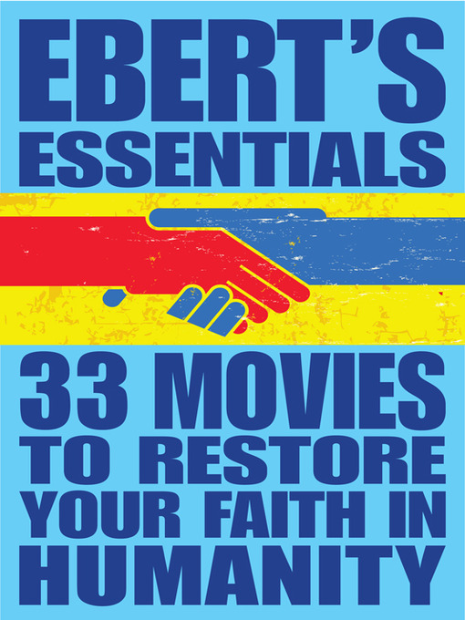 Title details for 33 Movies to Restore Your Faith in Humanity by Roger Ebert - Available