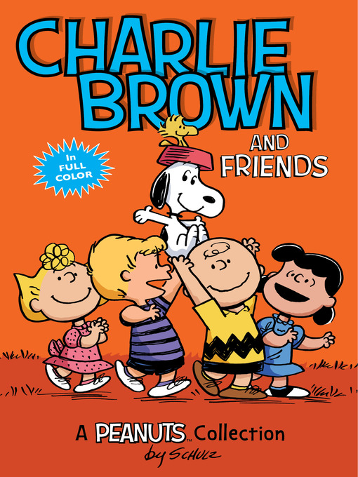 Title details for Charlie Brown and Friends by Charles M. Schulz - Available