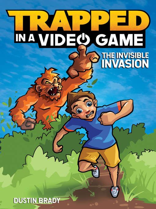 Title details for The Invisible Invasion by Dustin Brady - Available