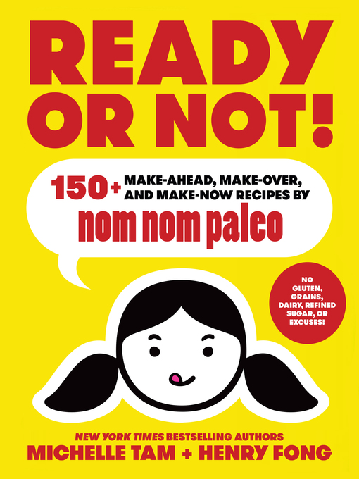 Title details for Ready or Not! by Michelle Tam