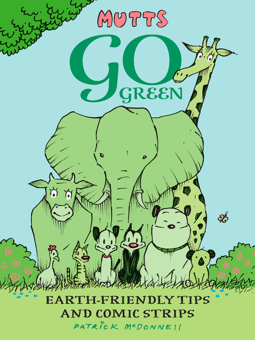 Title details for Mutts Go Green by Patrick McDonnell - Available