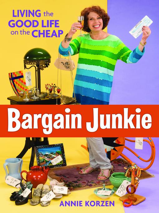 Title details for Bargain Junkie by Annie Korzen - Available