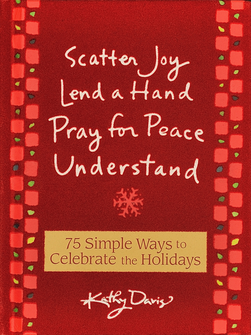 Title details for 75 Simple Ways to Celebrate the Holidays by Kathy Davis - Available