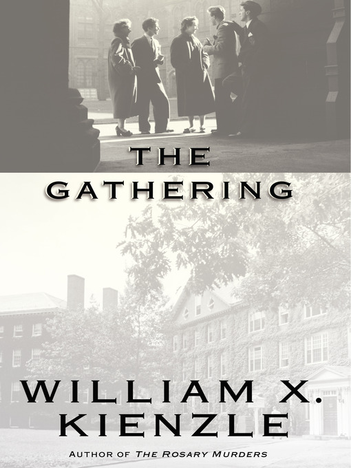 Title details for The Gathering by William Kienzle - Available