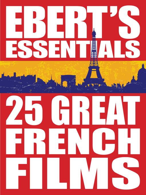 Title details for 25 Great French Films by Roger Ebert - Wait list