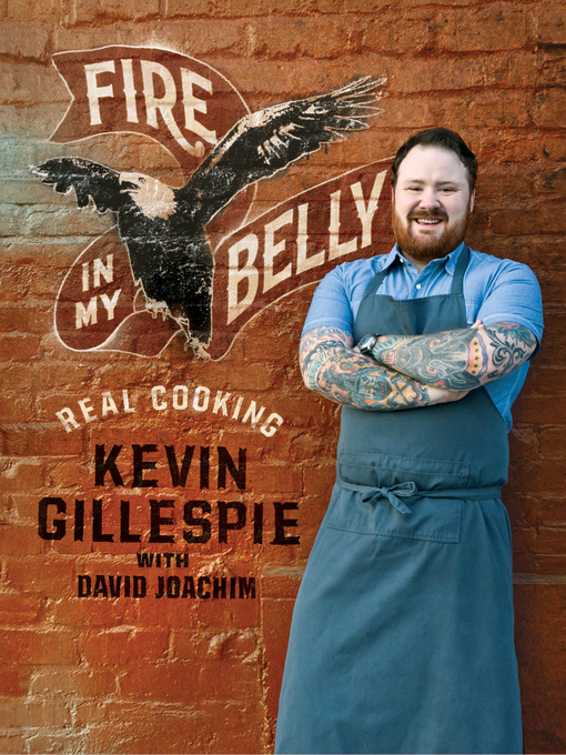 Title details for Fire in My Belly by Kevin Gillespie - Available