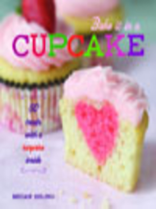 Title details for Bake It in a Cupcake by Megan Seling - Wait list
