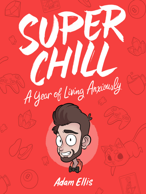 Title details for Super Chill by Adam Ellis - Available