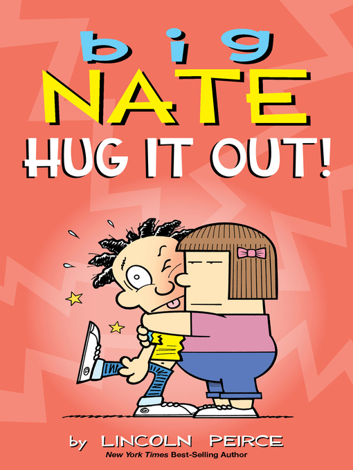 Cover of Big Nate: Hug It Out!