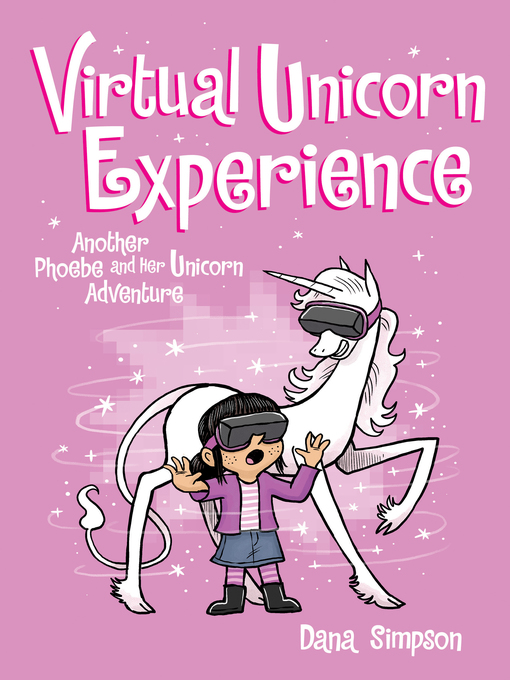 Title details for Virtual Unicorn Experience by Dana Simpson - Available