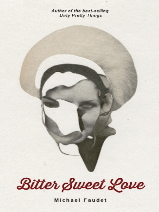 Title details for Bitter Sweet Love by Michael Faudet - Available