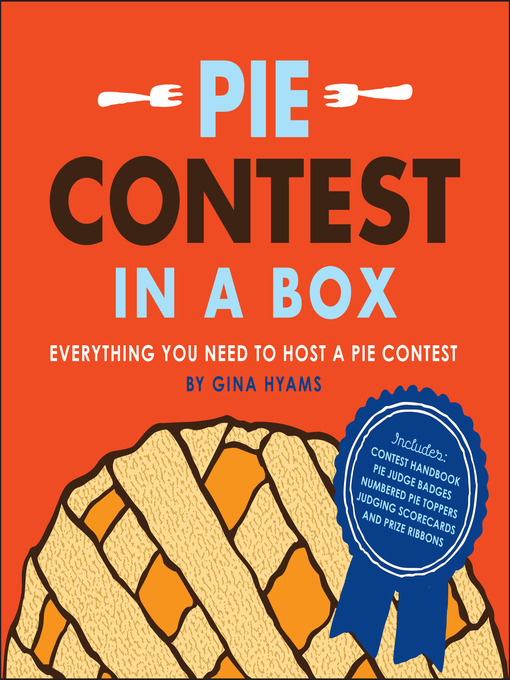 Title details for Pie Contest in a Box by Gina Hyams - Available