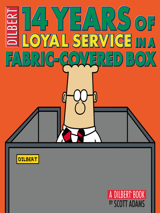 Title details for 14 Years of Loyal Service in a Fabric-Covered Box by Scott Adams - Available