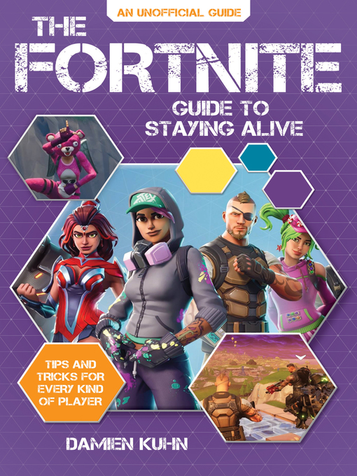 Title details for The Fortnite Guide to Staying Alive by Damien Kuhn - Wait list