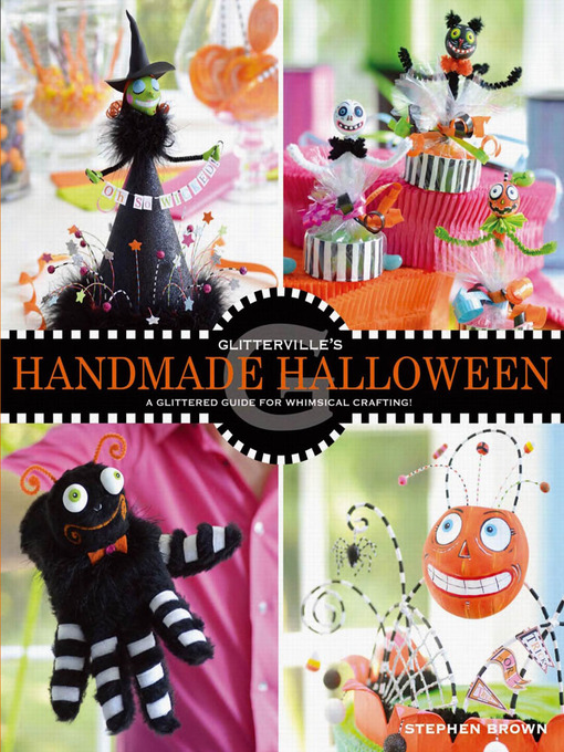 Title details for Glitterville's Handmade Halloween by Stephen Brown - Available
