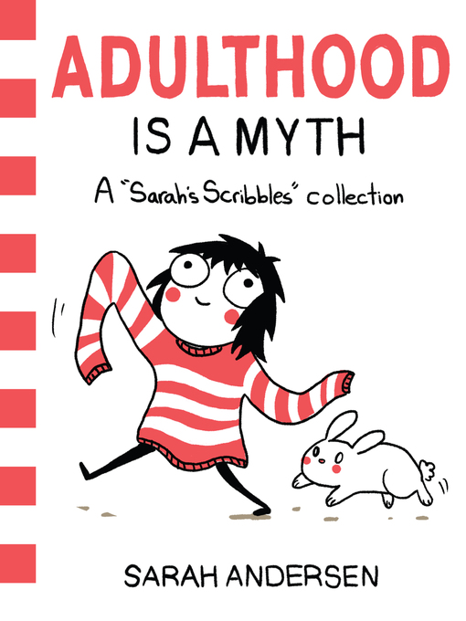 Title details for Adulthood Is a Myth by Sarah Andersen - Available