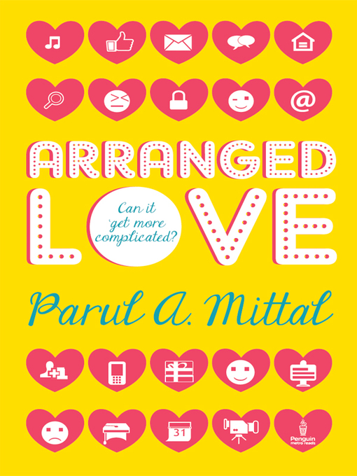 Title details for Arranged Love by Parul A. Mittal - Available