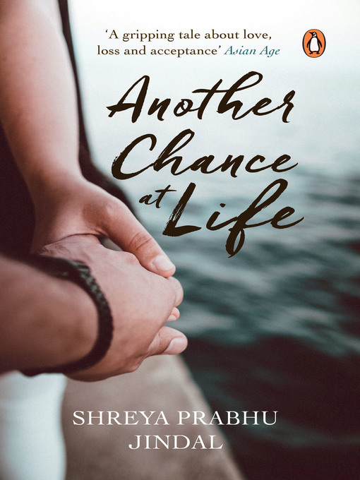 Title details for Another Chance at Life by Shreya Prabhu Jindal - Available