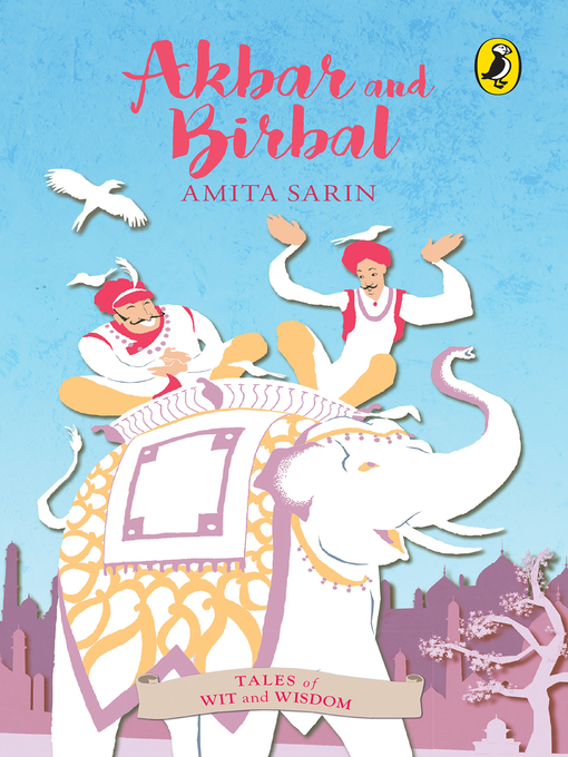 Title details for Akbar and Birbal by AMITA SARIN - Available