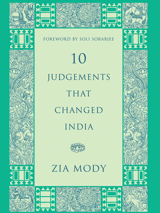 Title details for 10 Judgements That Changed India by Zia Mody - Available