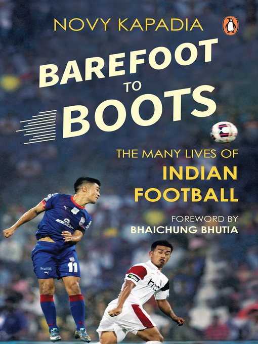 Title details for Barefoot to Boots by Novy Kapadia - Available