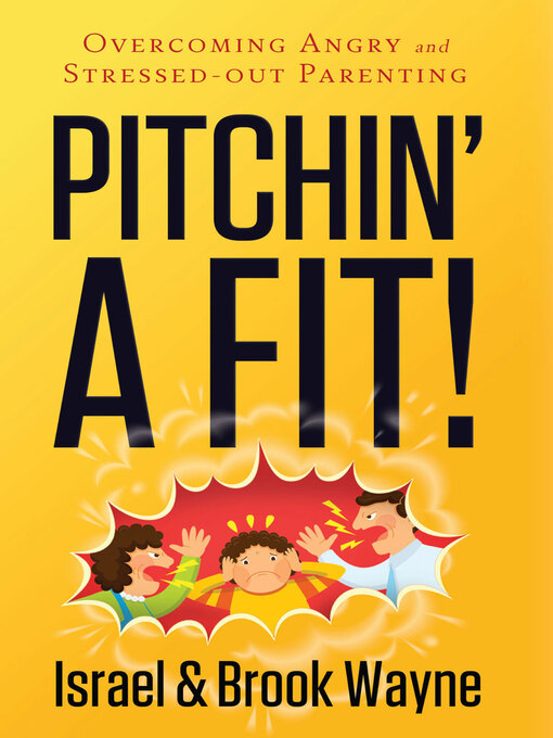 Title details for Pitchin' a Fit! by Israel Wayne - Available