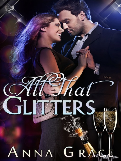 Title details for All That Glitters by Anna Grace - Available