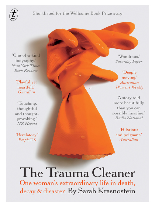 Title details for The Trauma Cleaner by Sarah Krasnostein - Available