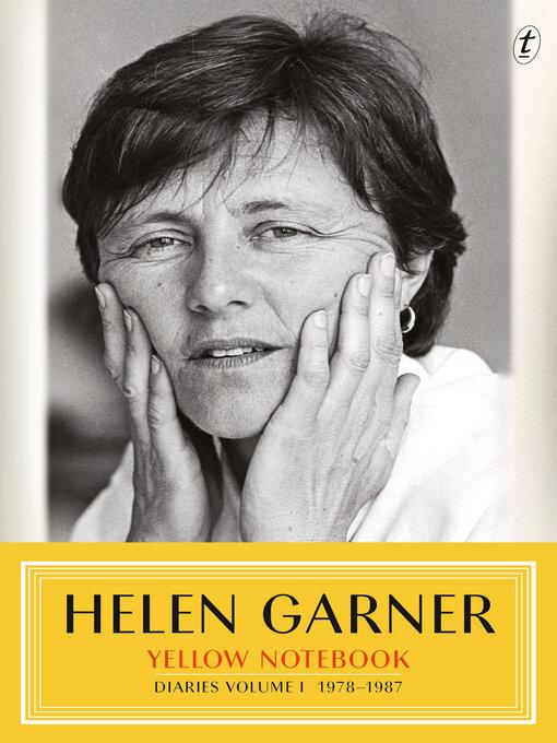 Title details for Yellow Notebook by Helen Garner - Wait list