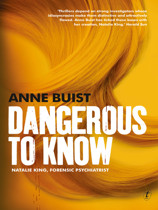 Title details for Dangerous to Know by Anne Buist - Available