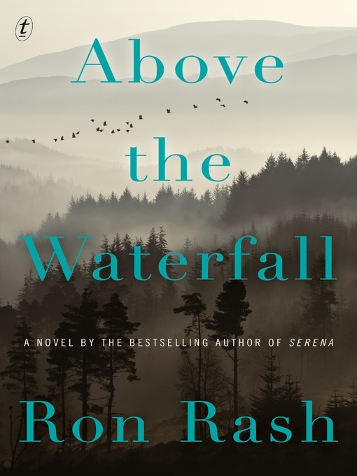 Title details for Above the Waterfall by Ron Rash - Available