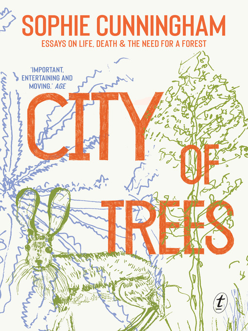 Title details for City of Trees by Sophie Cunningham - Wait list