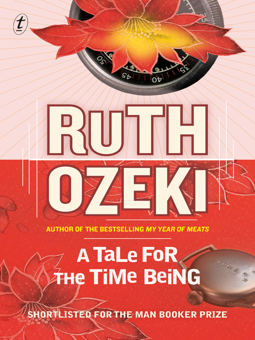Title details for A Tale for the Time Being by Ruth Ozeki - Available