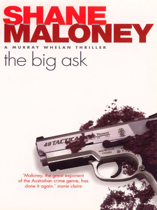 Title details for The Big Ask by Shane Maloney - Available