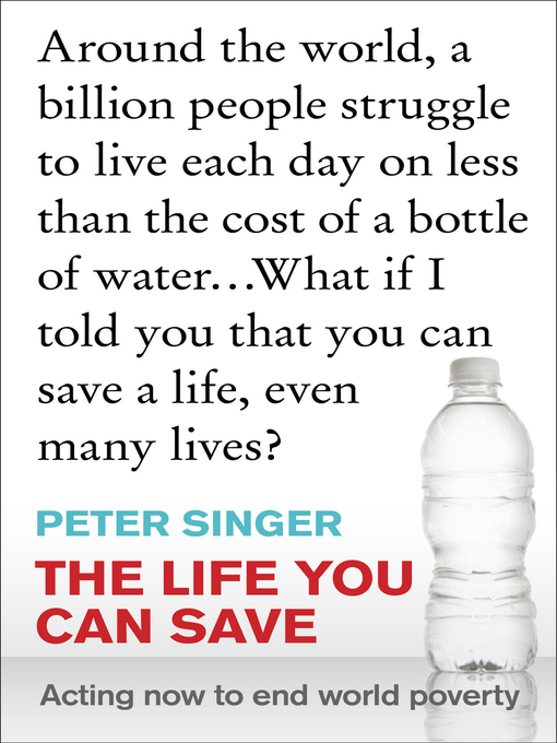 Title details for The Life You Can Save by Peter Singer - Available