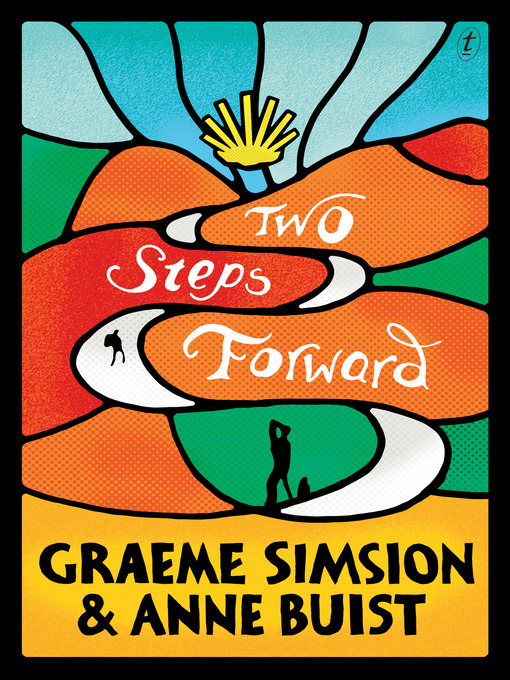 Title details for Two Steps Forward by Graeme Simsion - Available