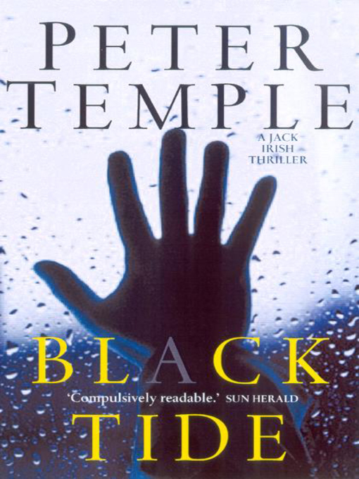 Title details for Black Tide by Peter Temple - Available