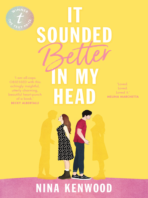 Title details for It Sounded Better in My Head by Nina Kenwood - Available